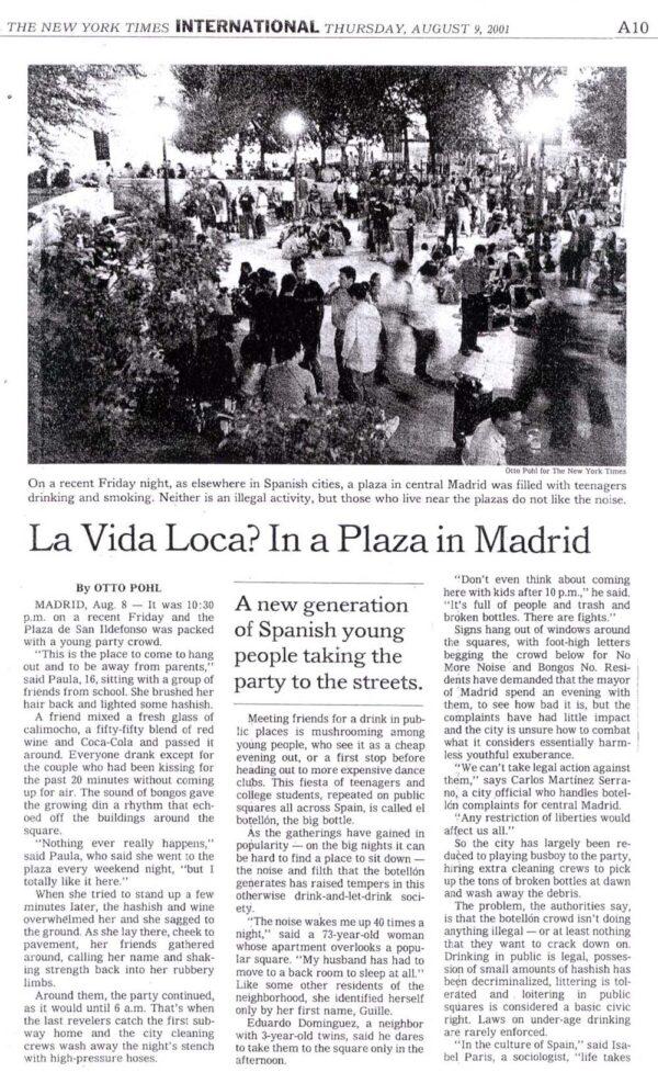 La Vida Loca? In a Plaza in Madrid