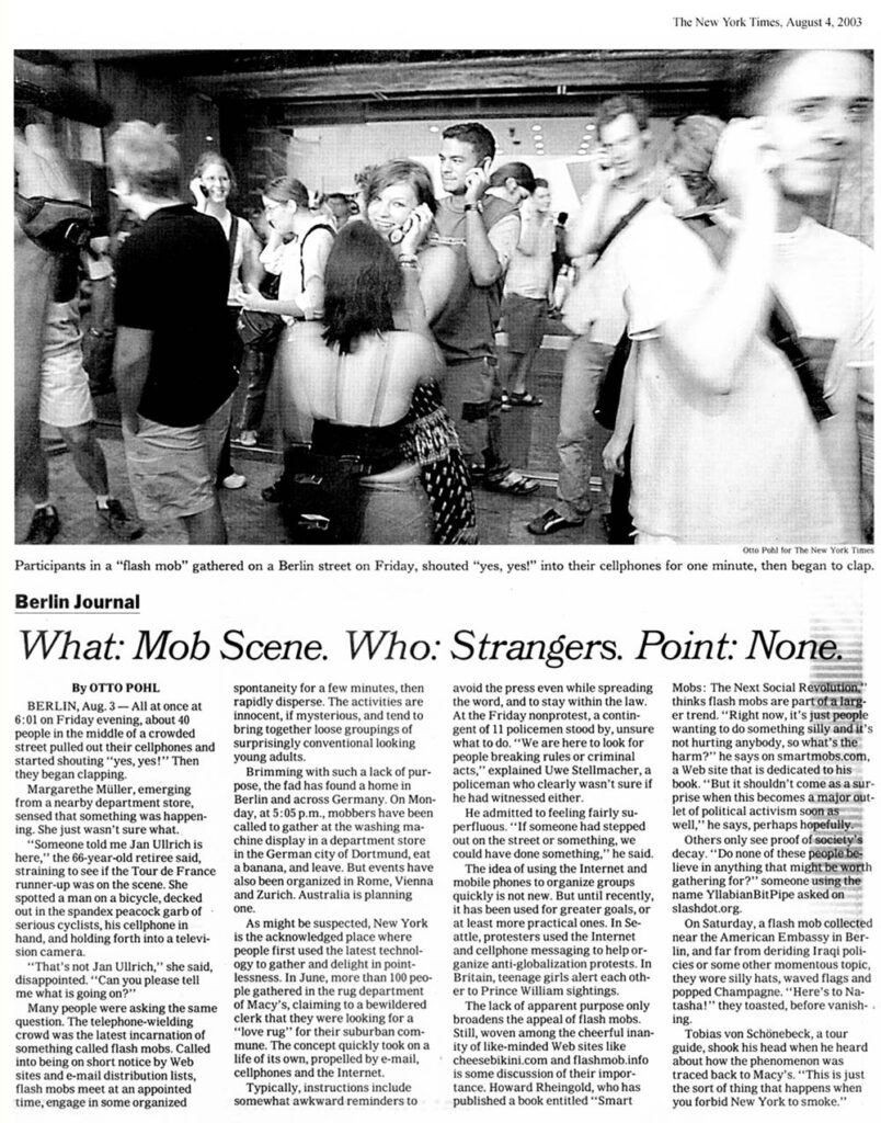 What: Mob Scene. Who: Strangers. Point: None.